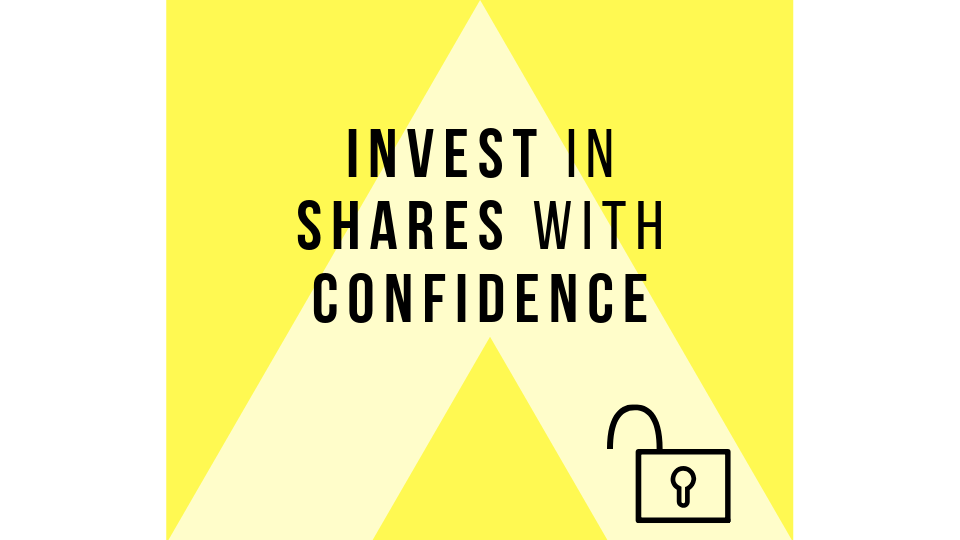 Invest in Shares with Confidence